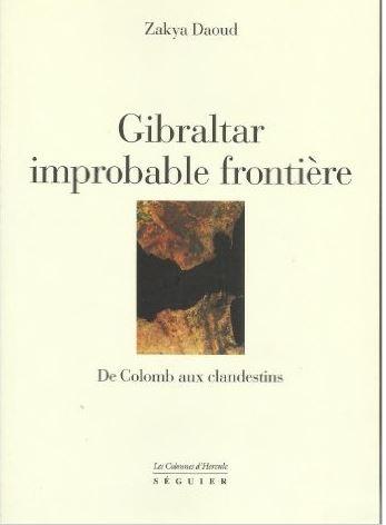 Livre Gibraltar improbable frontière